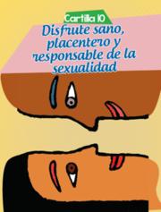 Disfrute sano, placentero y responsable de la sexualidad
